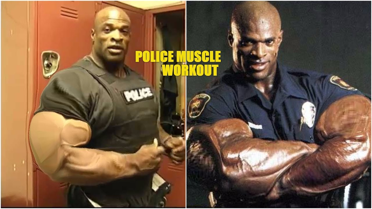 POLICE MUSCLE ! BIGGEST COP EVER RONNIE COLEMAN